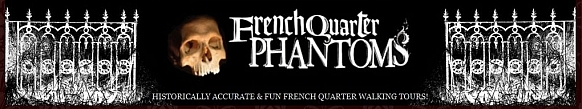 New Orleans French Quarter Phantom Tours